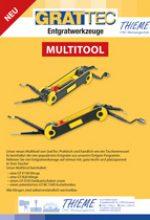 Multitool Vielseitiges und praktisches Multifunktions-Entgratwerkzeug, das 4 der meistgefragten GRATTEC-Werkzeuge vereint.